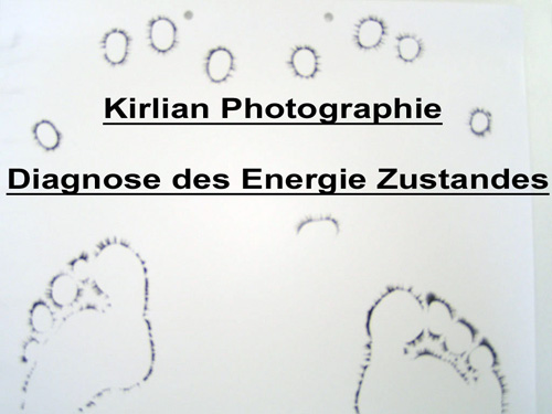 Kirlian Photographie / Esogethische Therminal Diagnose